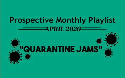 Quarantine Jams: April Spotify Playlist