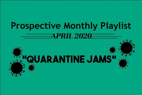 Quarantine Jams: April Spotify Playlist